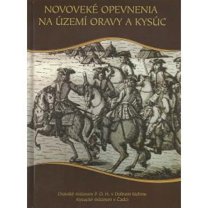 Novoveké opevnenia na území Oravy a Kysúc
