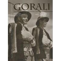 Gorali. Veľká kniha o Goraloch Oravy, Liptova a Kysúc