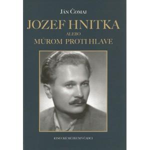 Jozef Hnitka alebo Múrom proti hlave