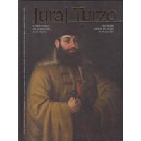 Juraj Turzo. Veľká kniha o uhorskom palatínovi