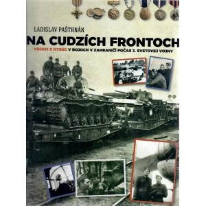Na cudzích frontoch. Vojaci z Kysúc v bojoch v zahraničí počas 2. svetovej vojny