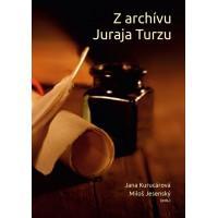 Z archívu Juraja Turzu
