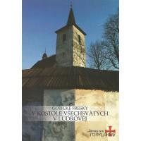 Gotické fresky v kostole Všechsvätých v Ludrovej